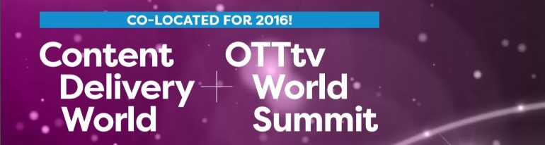 OTTtv World Summit Content Delivery World