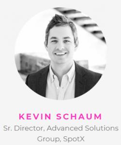 Kevin Schaum, SpotX