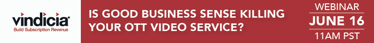 Good Business Sense Could be Killing Your OTT Video Service